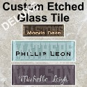 DELUXE Custom Etched Glass Tile