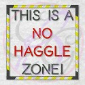 No Haggle Zone