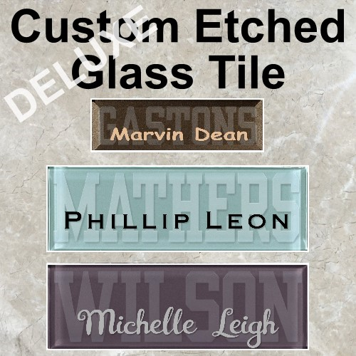 DELUXE Custom Etched Glass Tile - Click Image to Close