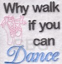 Dance Saying